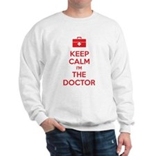 Keep calm I'm the doctor Sweatshirt