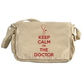 Keep calm I'm the doctor Messenger Bag