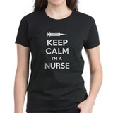 Keep calm I'm a nurse Tee