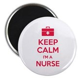 Keep calm I'm a nurse Magnet