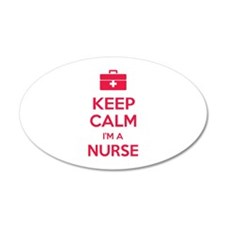 Keep calm I'm a nurse 38.5 x 24.5 Oval Wall Peel