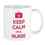 Keep calm I'm a nurse Small Mugs