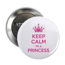 "Keep calm I'm a princess 2.25"" Button"