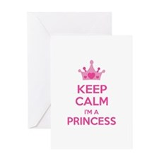 Keep calm I'm a princess Greeting Card