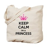 Keep calm I'm a princess Tote Bag
