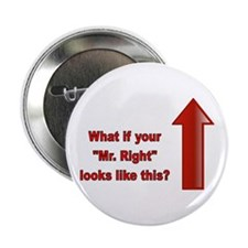 Mister Right Button