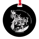 Midsummer Nights Demetrius Ornament (Round)