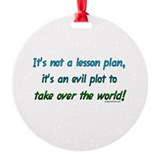 Evil lesson plan, teacher gift Ornament (Round)
