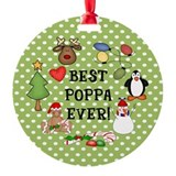Best Poppa Ever Christmas Ornament (Round)