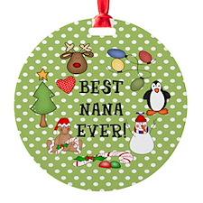 Best Nana Ever Christmas Ornament (Round)