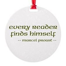 Every Reader Finds Himself Ornament (Round)