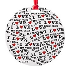 I Love My Book Club Ornament (Round)