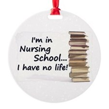 Nursing School Ornament (Round)