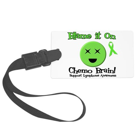 Blame Chemo Brain Large Luggage Tag