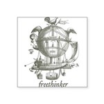 Freethinker Square Sticker 3