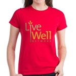 Live Well Network Women's Dark T-Shirt
