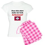 Make Me Look Arkansan pajamas