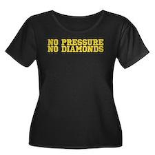 No Pressure No Diamonds T