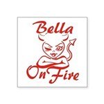 Bella On Fire Square Sticker 3