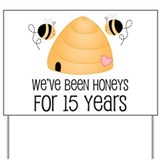 15th Anniversary Honey Yard Sign