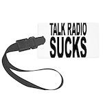 talkradiosucks.png Large Luggage Tag