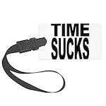 timesucks.png Large Luggage Tag