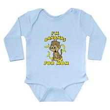 I'm Bananas For Mom Long Sleeve Infant Bodysuit
