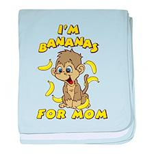 I'm Bananas For Mom baby blanket