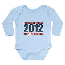 Keep the Change 2012 Long Sleeve Infant Bodysuit
