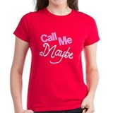 Call Me Maybe Tee