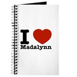 I Love Madalynn Journal