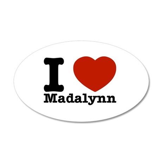 I Love Madalynn 20x12 Oval Wall Decal