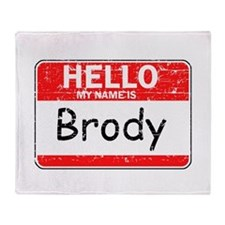 Hello My name is Brody Throw Blanket