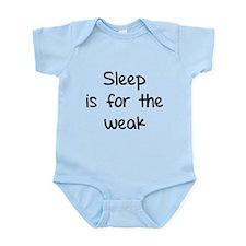 Sleep is for the weak Onesie