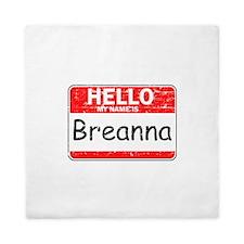 Hello My name is Breanna Queen Duvet