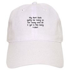 My aunt feels guilty for living so far away Baseball Cap