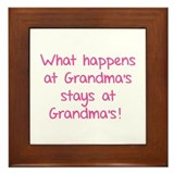 What happens at Grandma's stays at Grandma's! Fram