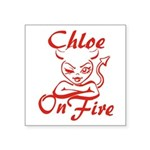 Chloe On Fire Square Sticker 3