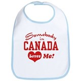 Somebody in Canada Loves Me Bib