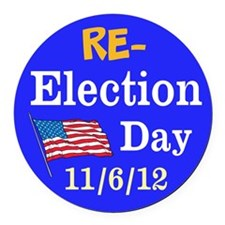 Re-election Day 11-6-12 Round Car Magnet