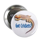 "Bearded Dragon 2 Got Crickets 2.25"" Button (10 pac"