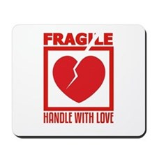 Handle With Love Mousepad