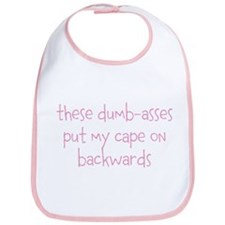 Dumbasses Cape Bib (girl/pink)