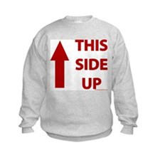2-THIS_SIDE_UP.jpg Sweatshirt