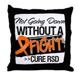 Not Going Down Cure RSD Throw Pillow