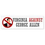 Virginia Against George Allen Bumper Sticker