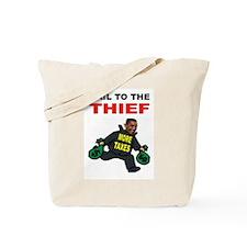 OBAMA THIEF Tote Bag