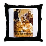Loose Lips Sink Ships Throw Pillow