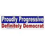 Proudly Progressive Bumper Sticker