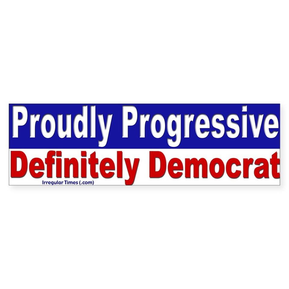 proudly progressive bumper sticker $ 4 65